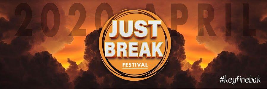 Just Break 2020 Antalya – Nerede? Ne zaman? Hangi Sanatçılar? Fiyatlar..